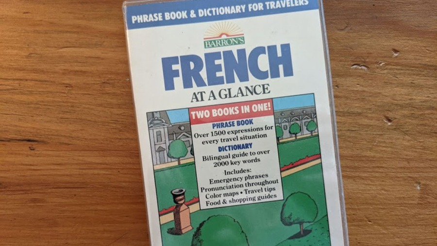 Parlez-Vous Francais? Or . . . Learning French is How I Prepare toTravel